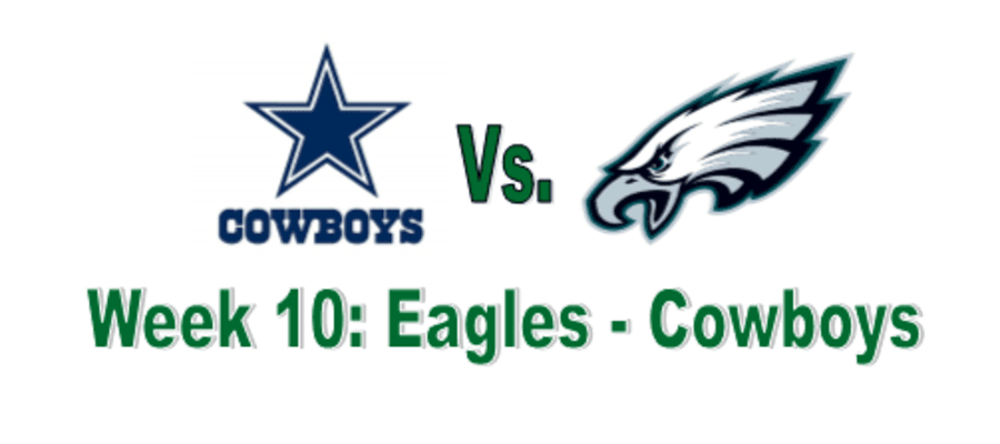 Week 10: Philadelphia Eagles Vs Dallas Cowboys