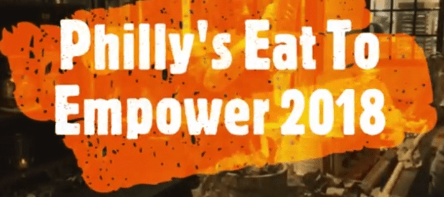 Philadelphia's Eat To Empower 2018 ReCap Video