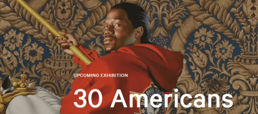 30 Americans - Contemporary African American Artists
