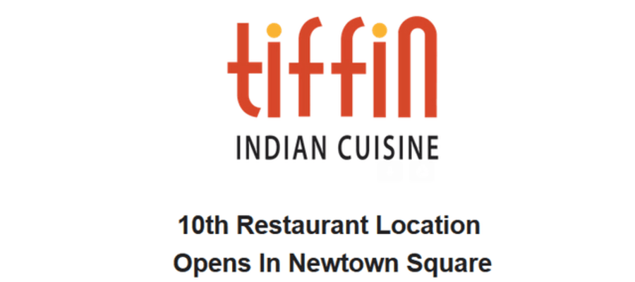 Tiffin Indian Restaurant Opening in Newtown Square
