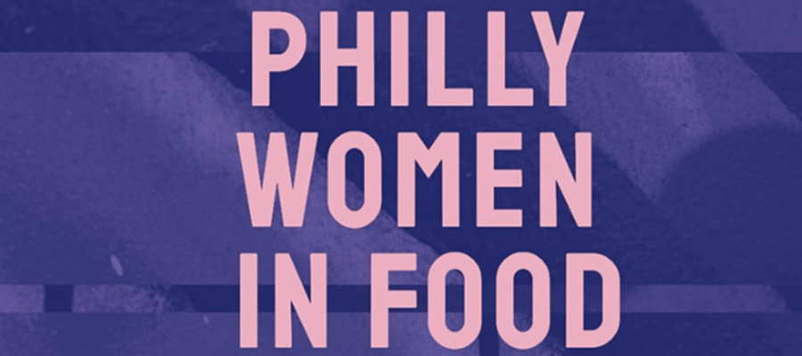 Philadelphia Women in Food James Beard Fundraiser